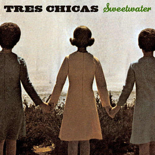 Sweetwater by Tres Chicas
