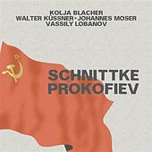 Schnittke: String Trio - Prokofiev: 5 Melodies - Violin Sonata No. 1 by Various Artists
