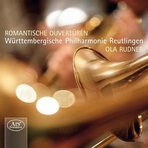 Romantische Ouvertüren by Ola Rudner