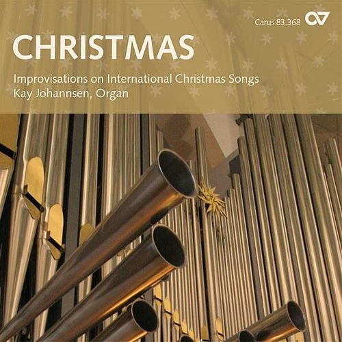 Christmas: Improvisations on International Christmas Songs by Kay Johannsen