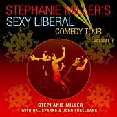 Stephanie Miller's Sexy Liberal Comedy Tour, Vol 1. by Various Artists