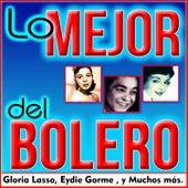 Lo Mejor del Bolero by Various Artists