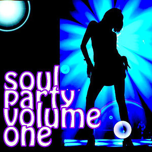 Soul Party-Volume 1 von Various Artists