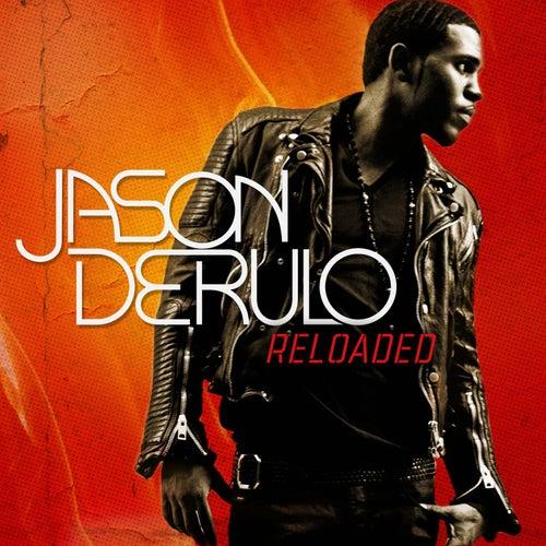 Reloaded by Jason Derulo