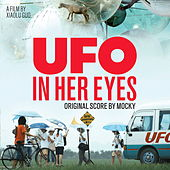 Ufo In Her Eyes (Original Score) by Mocky