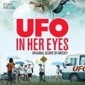 Ufo In Her Eyes (Original Score) by Mocky
