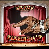 Talking Slick (feat. Willie P & Smoov Da Crim) - Single by Lil' Flip