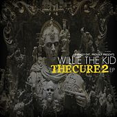 The Cure 2 by Willie The Kid