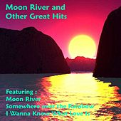 Moon River and Other Great Hits by Various Artists
