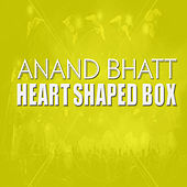Heart Shaped Box by Anand Bhatt