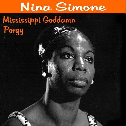 Missisipi Goddamn by Nina Simone