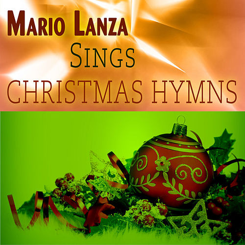 Mario Lanza Sings Christmas Hymns (Remastered) by Mario Lanza
