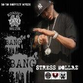 Bang Bang (Clean) by Stressdollaz