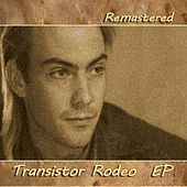 Transistor Rodeo EP by Transistor Rodeo