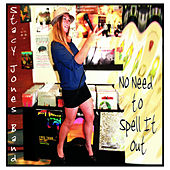 No Need to Spell It Out by The Stacy Jones Band