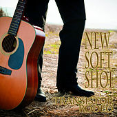 New Soft Shoe by Transistor Rodeo
