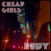 Ruby by Cheap Girls