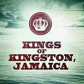 Kings of Kingston, Jamaica by Various Artists
