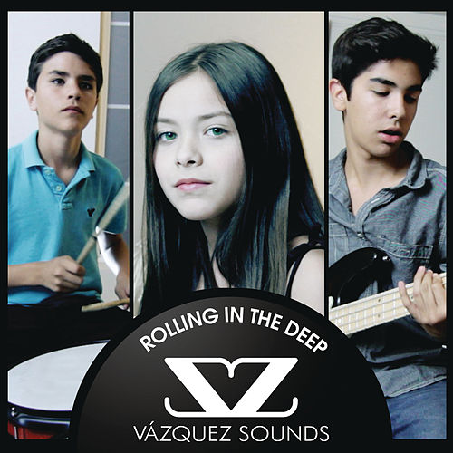 Rolling In The Deep by Vazquez Sounds
