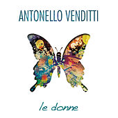 Le Donne by Antonello Venditti