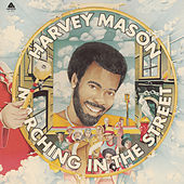 Marching In The Street by Harvey Mason
