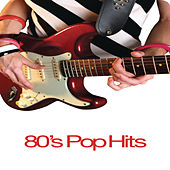 80's Pop Hits by Various Artists