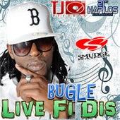 Live Fi Dis by Bugle