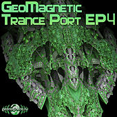 Geomagnetic Trance Port EP4 by Various Artists