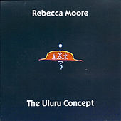The Uluru Concept by Rebecca Moore