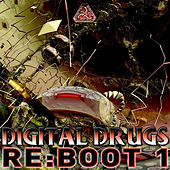 Digital Drugs Re-Boot EP1 by Various Artists