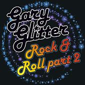 Rock n Roll Part 2 by Gary Glitter