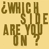 Which Side Are you On? by Ani DiFranco