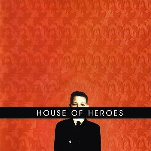 What You Want Is Now by House Of Heroes