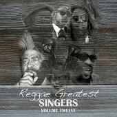 Reggae Greatest Singers Vol 12 by Various Artists