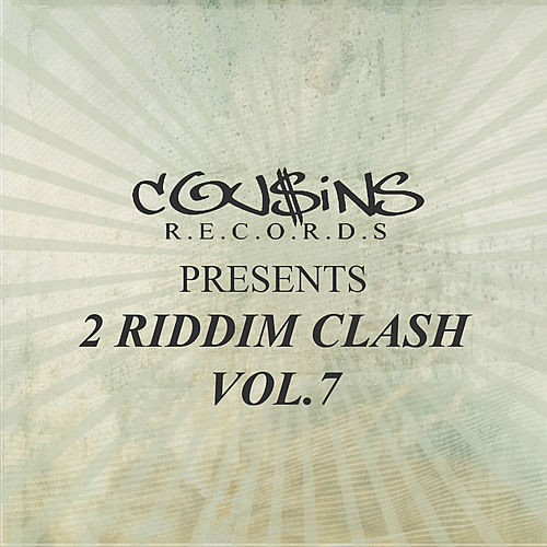 Cousins Records Presents 2 Riddim Clash Vol.7 by Various Artists