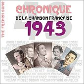 The French Song - Chronique de la Chanson Française (1943), Vol. 20 by Various Artists