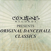 Cousins Records Presents Original Dancehall Classics von Various Artists