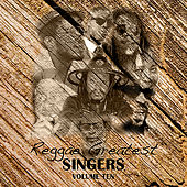 Reggae Greatest Singers Vol 10 by Various Artists