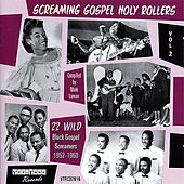 Screaming Gospel Holy Rollers Vol 2 by Various Artists