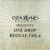 Cousins Records Presents One Drop Reggae Vol 6 von Various Artists