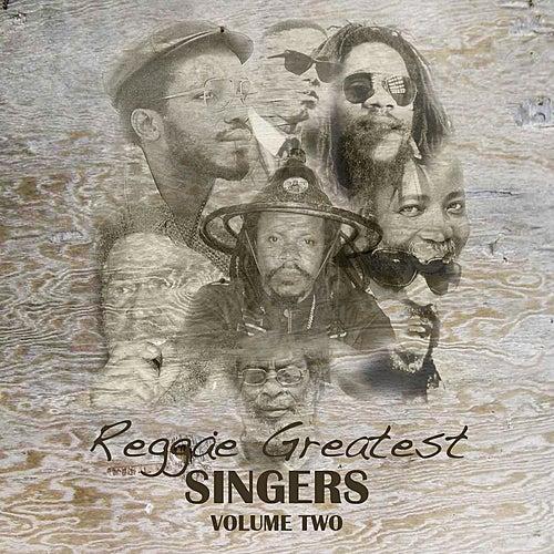 Reggae Greatest Singers Vol 2 by Various Artists