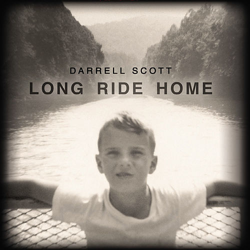 Long Ride Home by Darrell Scott