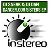 Dancefloor Sisters EP by DJ Sneak