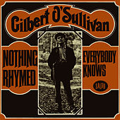 Nothing Rhymed/Everybody Knows - Single by Gilbert O'Sullivan