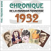The French Song - Chronique de la Chanson Française (1932), Vol. 9 by Various Artists