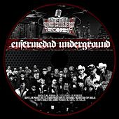 Enfermedad Underground Vol.1 by Various Artists