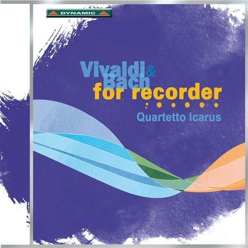 Vivaldi & Bach: For Recorder von Quartetto Icarus