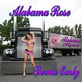 Alabama Rose - Single by Bernie Early