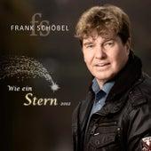 Wie ein Stern 2012 by Frank Schöbel