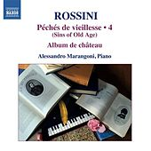 Rossini: Piano Music, Vol. 4 by Alessandro Marangoni